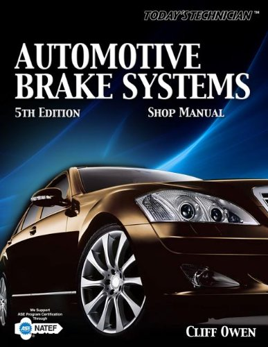 Today's Technician: Automotive Brake Systems, Shop Manual