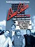 Blue Collar Comedy Tour 3 (Blue Collar Comedy Tour: One for the Road)