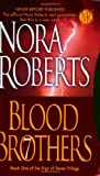 Blood Brothers, Nora Roberts, 0515143804