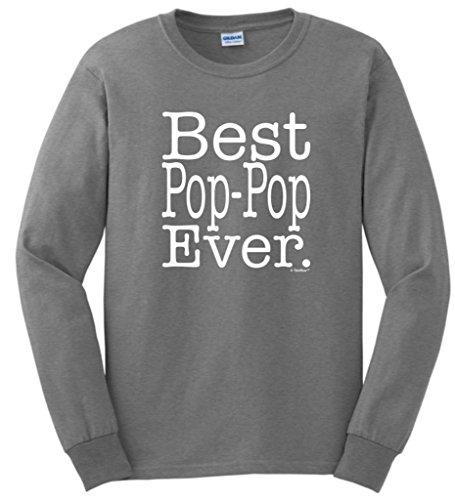 Best Pop-Pop Ever Long Sleeve T-Shirt 2XL Sport Grey