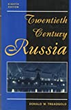 Twentieth Century Russia, Donald W. Treadgold, 0813318114