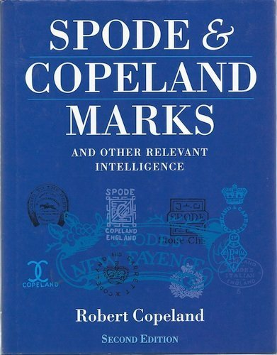 [BEST] Spode and Copeland Marks : And Other Relevant Intelligence RAR