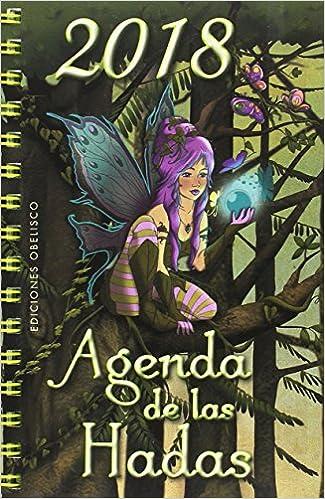 2018 Agenda de las Hadas: Amazon.es: AA.VV: Libros