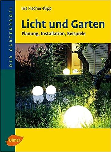 Licht Und Garten Planung Installation Beispiele Der Gartenprofi