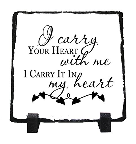 I Carry Your Heart W/Me I Carry It In My Heart Stone Slate Photo Plaque Picture - Slate Heart