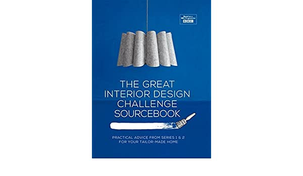The Great Interior Design Challenge Workbook By Tom Dyckhoff 2014 11 01 Amazon Com Books