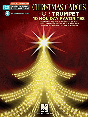 Download Christmas Carols: Trumpet Easy Instrumental Play-Along Book with Online Audio Tracks (Hal Leonard Easy Instrumental Play-along) ebook