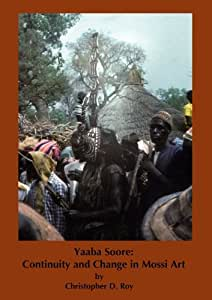 Yaaba Soore: Continuity and Change in Mossi Art