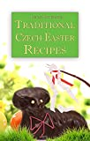Traditional Czech Easter Recipes