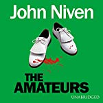 The Amateurs | John Niven