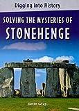 Solving the Mysteries of Stonehenge, Leon Gray, 0761431101
