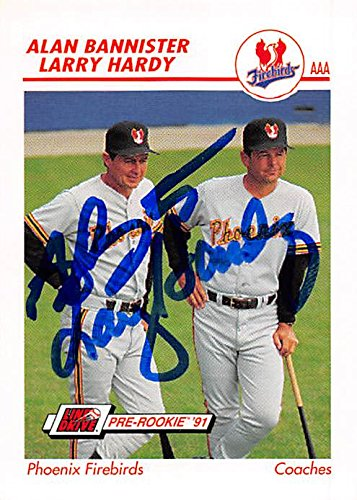 Alan Bannister & Larry Hardy autographed Baseball Card (Phoenix Firebirds) 1991 Impel Pre Rookie #400