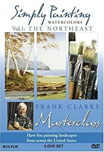 Simply Painting Across the United States with Frank Clarke / The Northeast