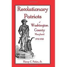 Revolutionary Patriots of Washington County, Maryland, 1776-1783