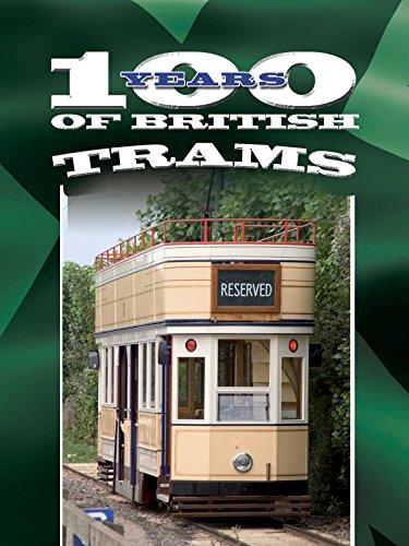 100 Years of British Trams ()