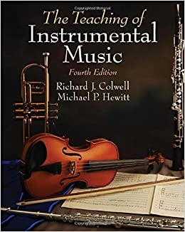 Teaching of Instrumental Music by Richard Colwell (2010-01-22)