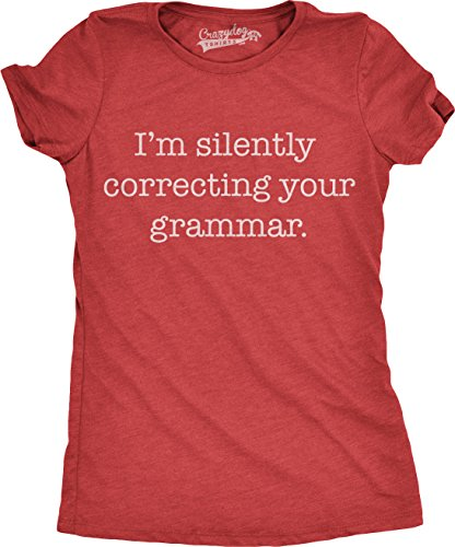 Womens Silently Correcting Your Grammar Funny T Shirt Nerdy Sarcastic Novelty Tee (Red) - M