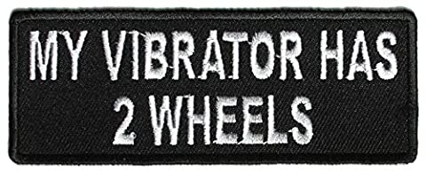 My Vibrator Has 2 Wheels Lady Biker Patch - By Ivamis Trading - 4x1.5 inch - Has Wheels