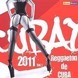 Cubaton 2011: Reggaeton De Cuba 1