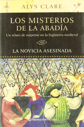 La Novicia Asesinada (Los Misteriosde La Abadia, 1)