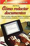 img - for C????mo redactar documentos: claves y t????cnicas para elaborar correctamente tesis, curr????culums, instancias, recursos, contratos by Jose Serra (2000-01-01) book / textbook / text book