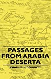 Passages from Arabia Desert, Charles M. Doughty, 144374025X