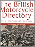 The British Motorcycle Directory, Roy H. Bacon and Ken Hallworth, 186126674X