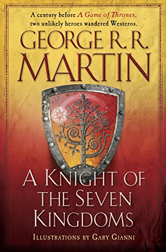 - A Knight of the Seven Kingdoms (A Song of Ice and Fire)