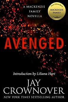 Avenged: A MacKenzie Family Novella (The MacKenzie Family) by [Crownover, Jay]