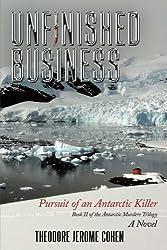 Unfinished Business: Pursuit of an Antarctic Killer
