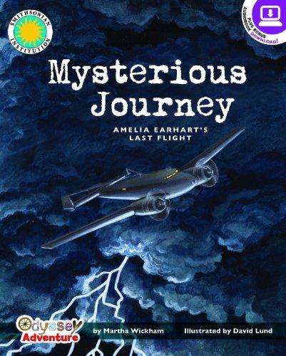 Mysterious Journey: Amelia Earhart's Last Flight - a Smithsonian Odyssey Adventure Book - Martha Wickham