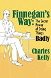 Finnegan's Way, Charles Kelly, 0985891165
