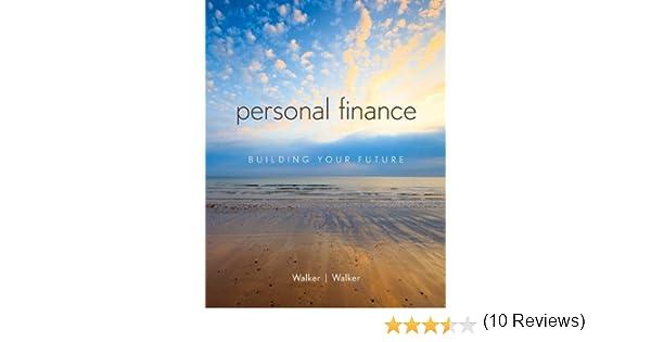 Personal Finance: Building Your Future: Robert Walker, Kristy ...