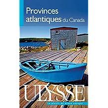 PROVINCES ATLANTIQUES DU CANADA 6E ÉD.