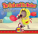 The Crab and Its Mother, , 1621279154