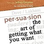 Persuasion | Dave Lakhani