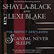 Scandal Never Sleeps: The Perfect Gentlemen, Book 1 | Shayla Black, Lexi Blake