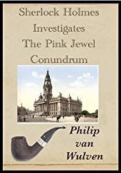 Sherlock Holmes Investigates. The Pink Jewel Conundrum