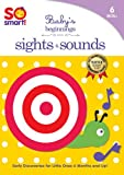 So Smart! Baby's Beginnings - Sights & Sounds