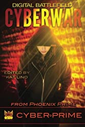 CyberWar: Digital Battlefield (CyberPrime) (Volume 1)