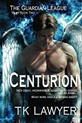 Centurion: Book Two - The Guardian League (Volume 2)