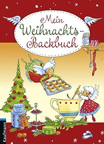 Mein Weihnachts-Backbuch