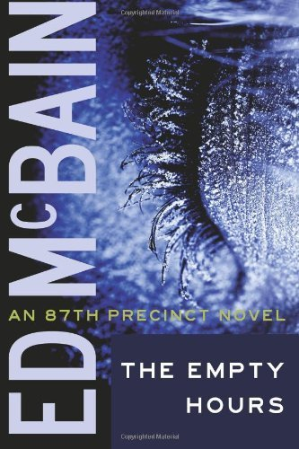 The Empty Hours (87th Precinct Mysteries Book 15) ()