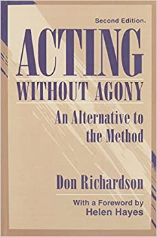 Acting Without Agony: An Alternative to the Method (2nd Edition)