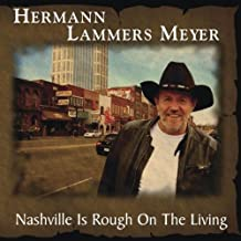 Nashville Is Rough on the Living by Hermann Lammers Meyer
