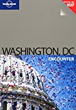 Lonely Planet Washington DC Encounter by Adam Karlin front cover