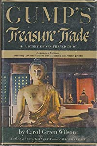 Hardcover Gump's Treasure Trade - a Story of San Francsico Book
