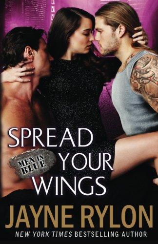 Spread Your Wings (Men in Blue) (Volume 4)