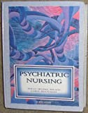 Psychiatric Nursing, Wilson, Holly S., 0805394001