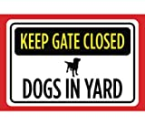 Keep Gate Closed Dogs In Yard Print Yellow Black Red White Print Picture Symbol Notice Caution Warning Outdoor Fence S